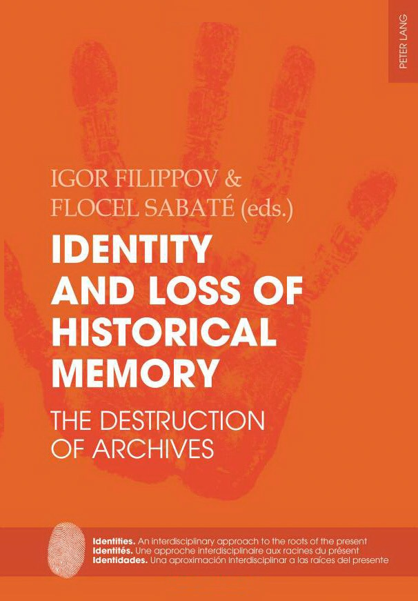 Filippov I., Sabate F. Identity and Loss of Historical Memory. The Destruction of Archives. — Bern, Switzerland: Peter Lang AG, 2017. — P. 351.